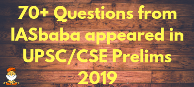70+Hits from IASbaba in UPSC Civil Services (Preliminary) Exam 2019- Hatrick from IASbaba!!!