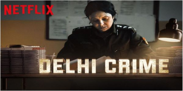Delhi crime became a popular show on Netflix. It gained significant fame from it's Indian and International audience. It is based on real life incidences.