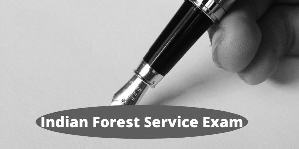 Know about IFS (Indian Forest Service Exam) exam in this article.