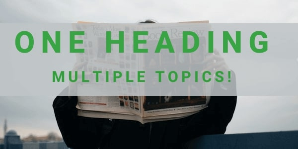 Get 4-5 topics covered under one umbrella topic. Read the hindu with a dynamic approach.