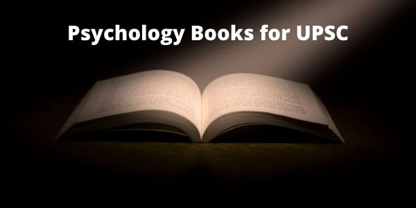 Know which are the Psychology Optional Books for UPSC exam in the article.