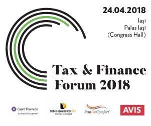 Tax & Finance Forum la Iași: dezbatere privind principalele aspecte cu impact asupra mediului de afaceri