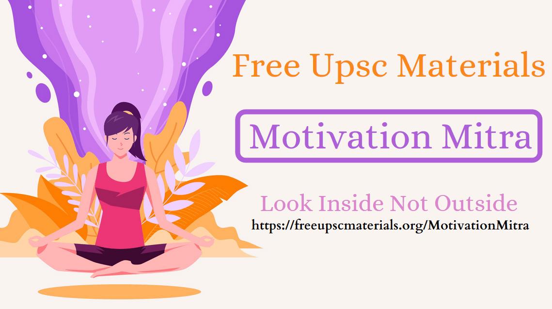 UPSC/IAS Motivation Mitra