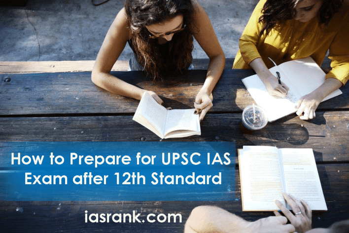 How to prepare for UPSC IAS after 12th