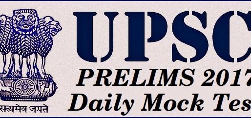 upsc prelims 2017 quiz daily