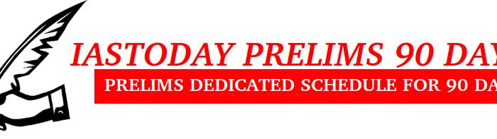 PRELIMS 90 DAYS -UPSC 2018 TEST SERIES