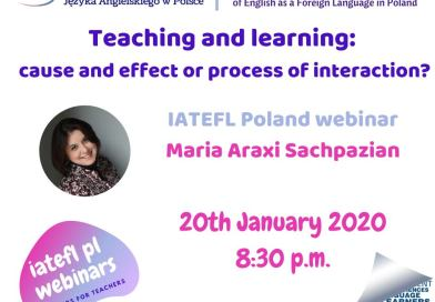 14th webinar – Teaching & learning: cause and effect or process of interaction? – Maria Araxi Sachpazian