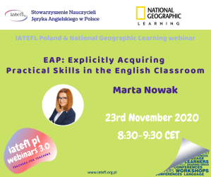 EAP: Explicitly Acquiring Practical Skills in the English Classroom – a webinar by Marta Nowak