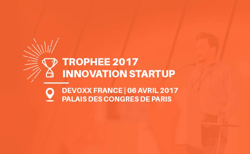 Résultats du trophée de l'innovation Pitch Startups 2017