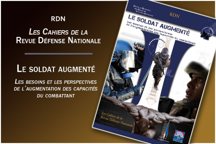 Cahier spécial de la Revue Défense Nationale Le soldat augmenté