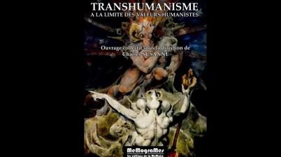 Transhumanisme A la limite des valeurs humanistes