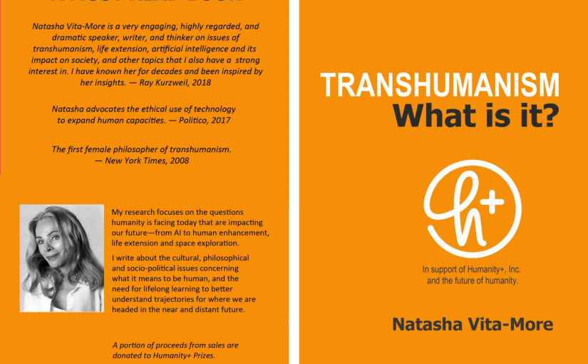 TRANSHUMANISM: What is it? Kindle Edition by Natasha Vita-More