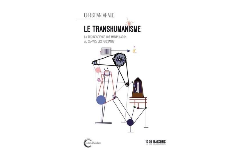 Christian Araud le transhumanisme