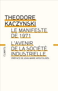 Manifeste de 1971 - l'Avenir de la société industrielle
