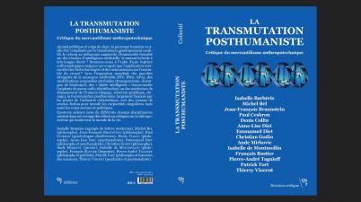 La transmutation posthumaniste