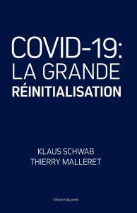 covid-19 LA GRANDE RÉINITIALISATION
