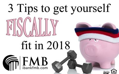 3 Tips to get yourself fiscally fit in 2018