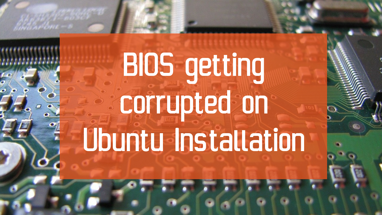 Latest Ubuntu breaks BIOS settings in Lenovo, Toshiba and