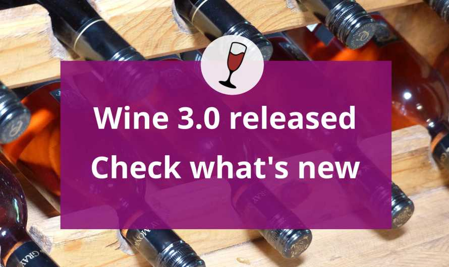Download and Install Wine 3 – Find Out What's New