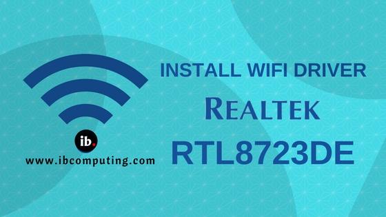 Install RTL8723de aka RealTek d723 WiFi driver in Ubuntu 18 04 - IB