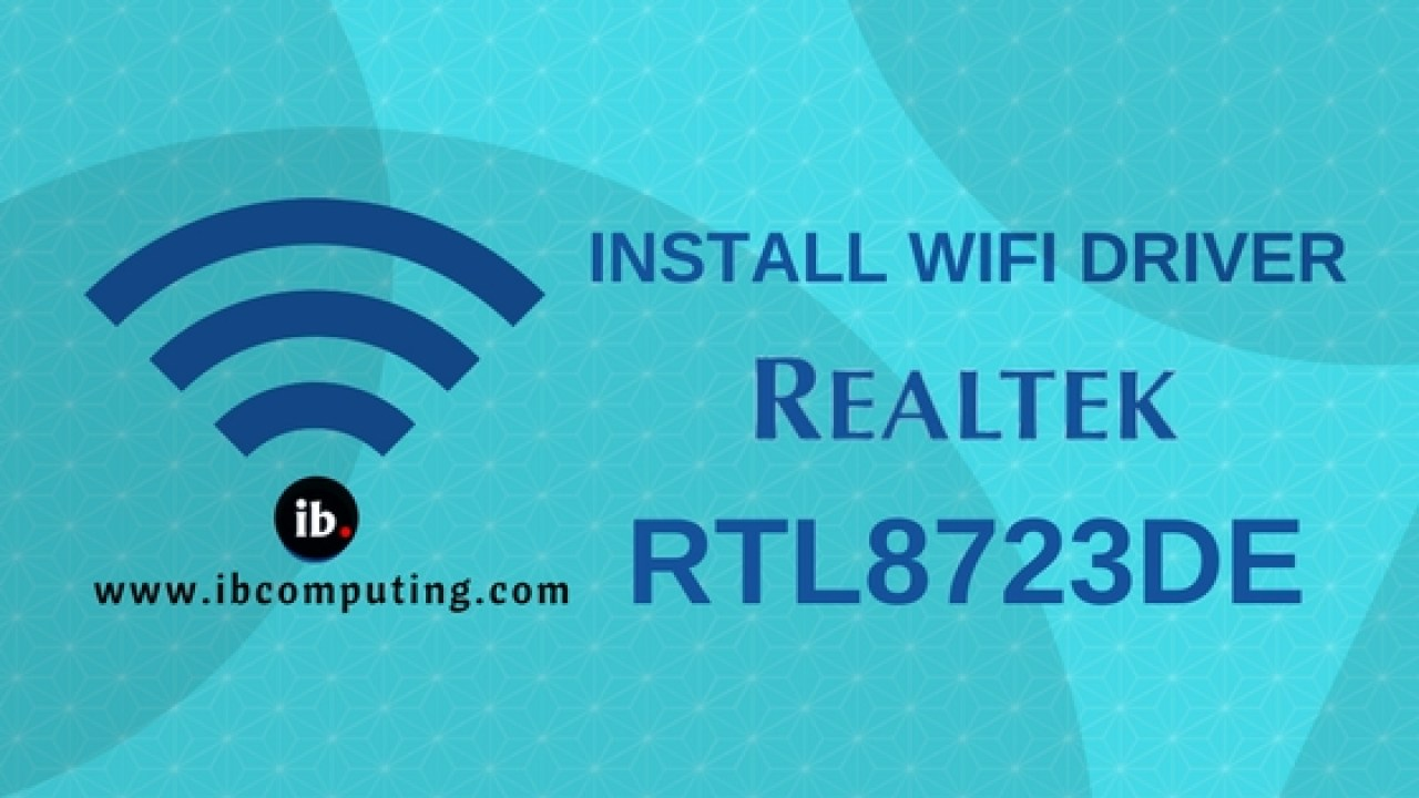 How to Install WiFi driver for RTL8723DE aka RealTek d723 in GNU
