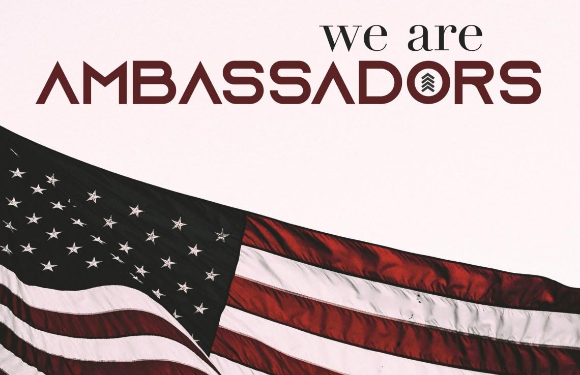 We Are Ambassadors