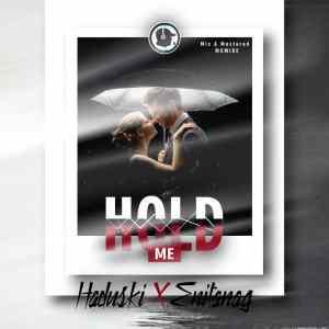 Haduski hold me