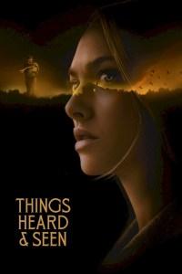 Things heard and seen