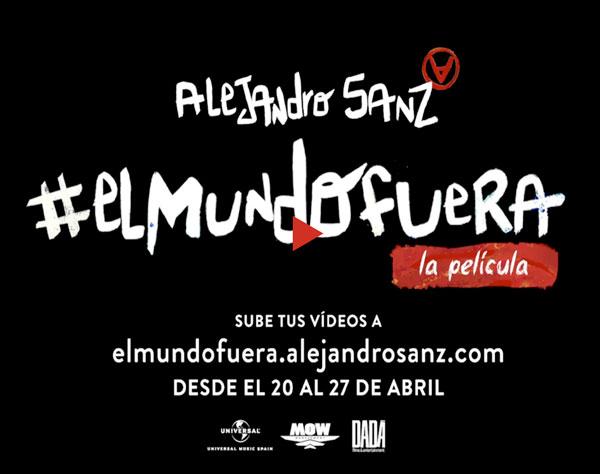"""Alejandro Sanz lanza proyecto """"El Mundo Fuera. La Película"""""""