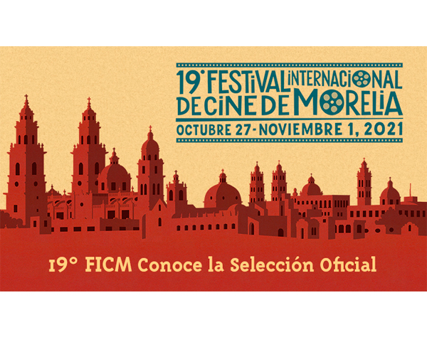 Morelia presenta selección Oficial de su 19ª edición