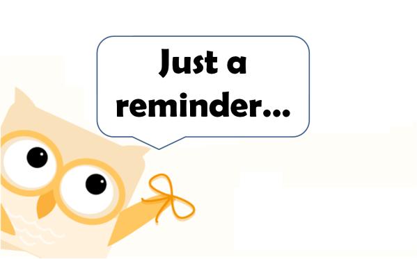 Reminder! – Mrs. Kubert's SXI Classroom