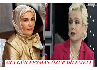 Gülgün Feyman, Emine Erdoğan'a çok ayıp etmiş...