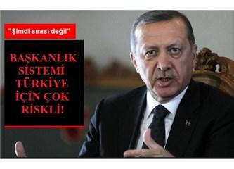 Başkanlık sistemi Türkiye'yi bölmenin diğer adıdır!