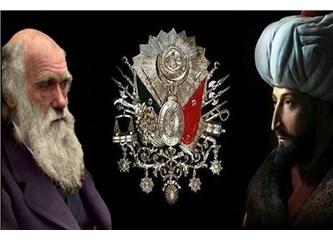 Osmanlı'nın paramparça olmasının nedeni: Darwinist eğitim...
