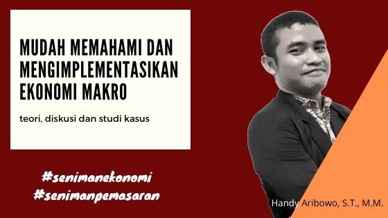 Banner blog Mudah Memahami dan Mengimplementasikan Ekonomi Makro