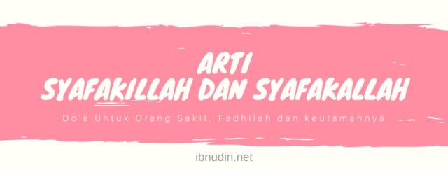 Bahasa Arab Nya Selamat Hari Ibu Arti Syafakillah Dan Syafakallah Fadhilah Dan Keutamaannya