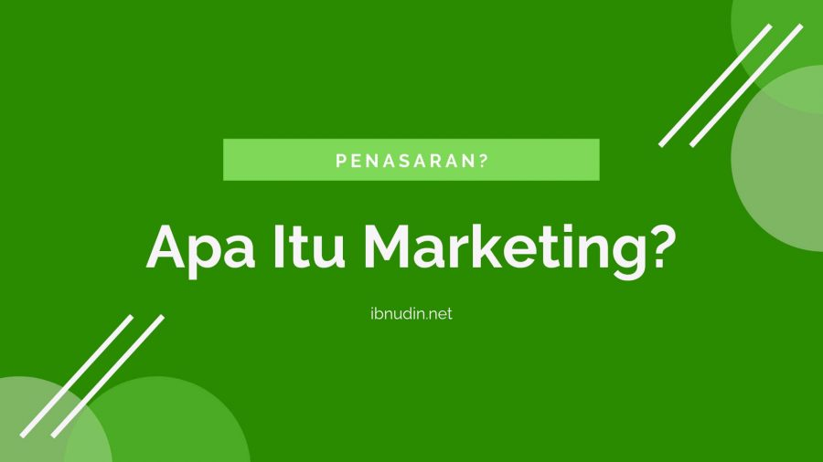 Apa Itu Marketing