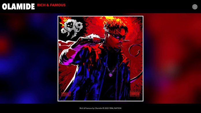 Image result for Olamide - Rich & Famous (Audio)