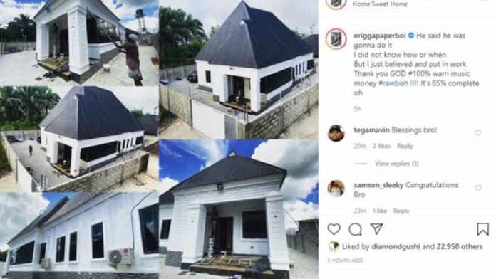 """The Warri repping artiste unveiled his new mansion in a recent post he shared on his official Instagram page today, May 23, 2020. The rapper however stated that the house is """"85% complete"""".Sharing a photo collage of his mini mansion, Erigga with a grateful heart wrote the following in reverence to God; Meanwhile in another news, Nollywood actor Williams Uchemba has built a new house for a poor family that has been living in the slum for 13 years. """"The rapper who gave thanks to God, said before now he didn't know how or when he was going to build his own house, but he just believed it was going to happen"""