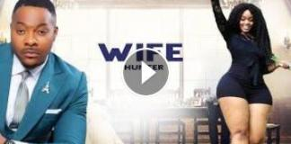 WIFE HUNTER *Just released now* 2020 NEW MOVIES NIGERIAN MOVIES ...