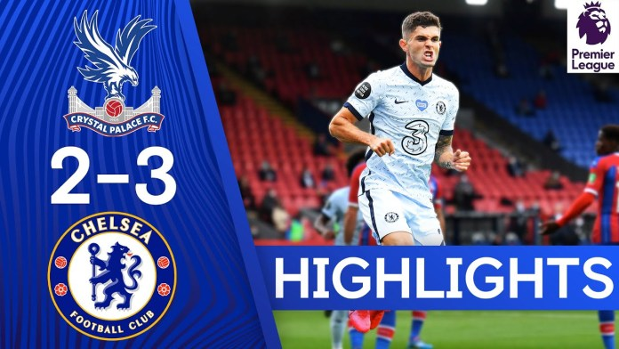 Crystal Palace 2-3 Chelsea | Pulisic On Target In Five Goal ...