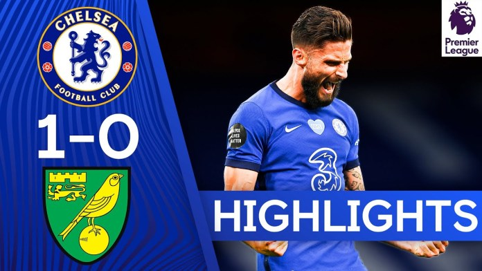 Chelsea 1-0 Norwich | Olivier Giroud Winner Boosts Top 4 Hopes ...