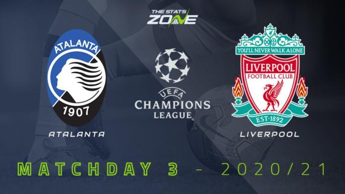 2020-21 UEFA Champions League – Atalanta vs Liverpool Preview & Prediction - The Stats Zone