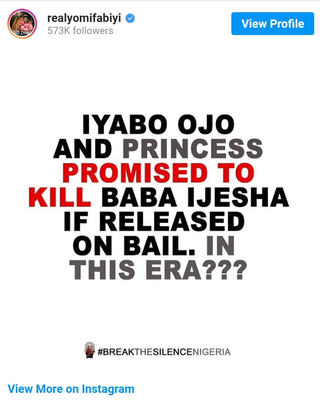 'Iyabo Ojo And Princess To Kill Baba Ijesha If Released From Custody'- Yomi Fabiyi Alleges