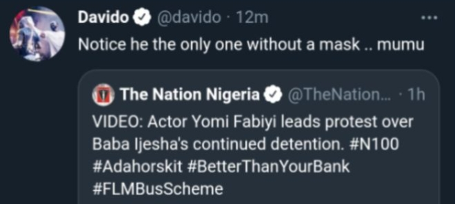 See Davido's Reaction To Yomi Fabiyi's Protest Over Baba Ijesha's Continued Detention