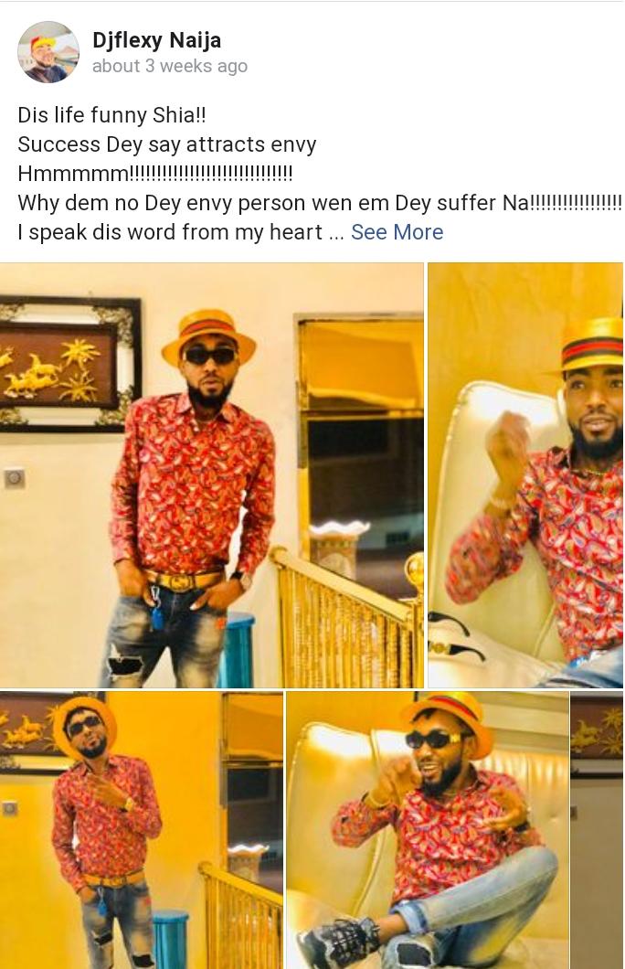 Nigerian Disc Jockey DJ Flexy Naija Is Dead