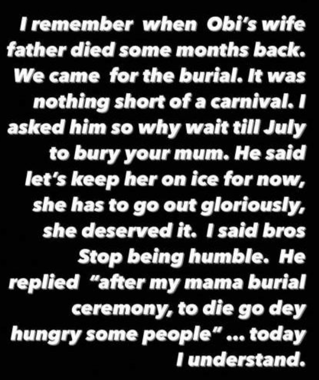 To Die Go Hungry Some People After My Mama Burial- Obi Cubana