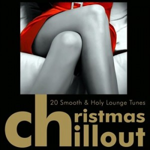 christmas_chillout_-_20_smooth_holy_lounge_tunes