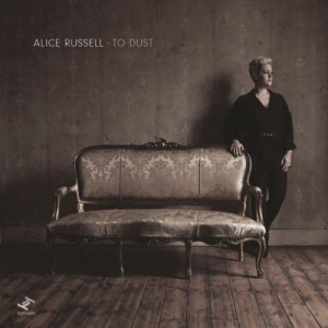 Alice Russell – To Dust (2013)