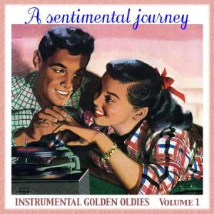 VA - A Sentimental Journey Volume 1 (2012)